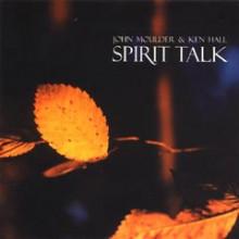 Moulder - Hall: Spirit Talk