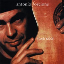 Forcione: Touch Wood