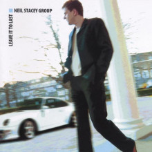 Neil Stacey Group: Leave It To Last