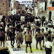 Forcione: Ghetto Paradise