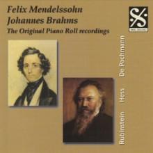 BRAHMS - MENDELSSOHN: ORIGINAL PIANO ROLL