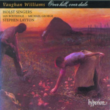 VAUGHAN WILLIAMS: OVER HILL - OVER DALE