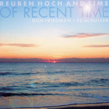 Hoch - Friedman - Schuller: Of Recent Time