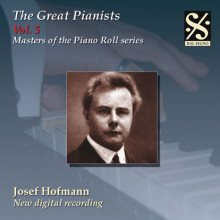 The Great Pianists Vol.5 - Joseph Hofmann
