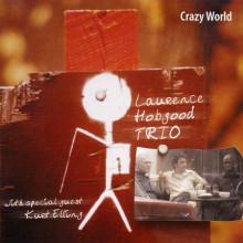 HOBGOOD TRIO: Crazy world
