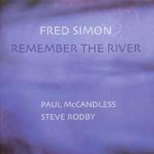FRED SIMON: Remember the river