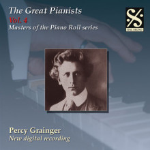 THE GREAT PIANISTS VOL.4 - Percy Grainger