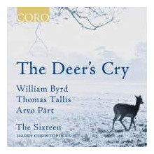 BYRD - PART: The deer's cry - musica sacra