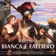 ROSSINI: Bianca e Falliero