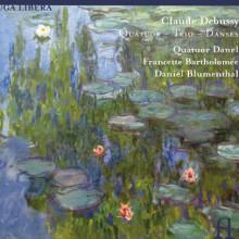 DEBUSSY: Quartetto - Trio - Danze