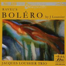 RAVEL: Bolero (Arrangiamenti di J.Loussier)