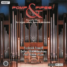 FREDERICK FENNELL: POMP & PIPES (HDCD)