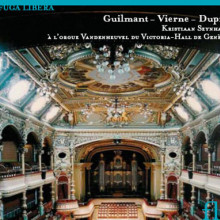GUILMANT - VIERNE - DUPRE: Opere per organo