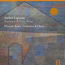 LAPORTE: Opere sinfoniche e vocali