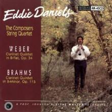 EDDIE DANIELS: BRAHMS & WEBER