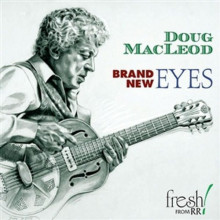 Doug Macleod: Brand New Eyes