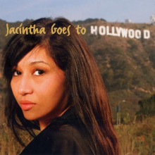 JACINTHA: Jacintha Goes to Hollywood.