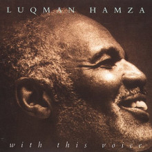 LUQMAN HAMZA: With this voices (CD Gold)