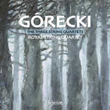 GORECKI: I Tre Quartetti per Archi
