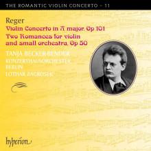 Reger: Romantic Violin Concerto Vol.11