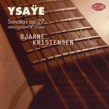 Ysaye: Sonate Op.27 (arr. Per Chitarra)
