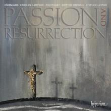 ESENVALDS: Passione e Resurrezione