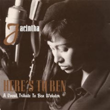 JACINTHA: Here's to Ben - A vocal Tribute to Ben Webster