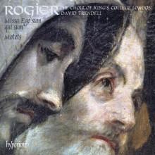 ROGIER: Missa Ego sum qui sum & Mottetti