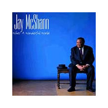 Mcshann Jay: What A Wonderful World