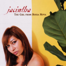 Jacintha: The Girl From Bossa Nova