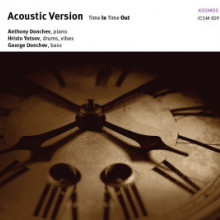 Acousti Version: Time In Time Out