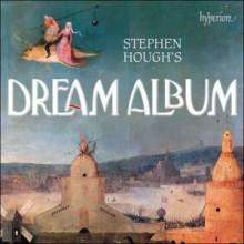 AA.VV.: Stephen Hough's Dream Album