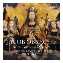 Obrecht: Missa Grecorun E Altre Opere