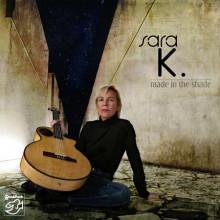 SARA K.: Made in the Shade