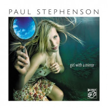 Paul Stephenson: Girl With A Mirror