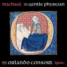 DE MACHAUT: The gentle phisician