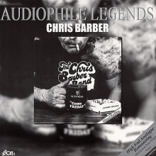 The Chris Barber Band: Come Friday