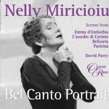 Nelly Miricioiu: Bel Canto Portrait