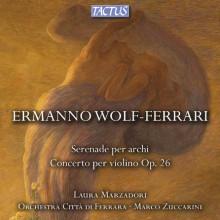 Wolf - Ferrari:serenade Per Archi - Concerto