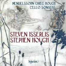 GRIEG - MENDELSSOHN - HOUGH: Cello sonatas