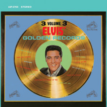 Elvis Presley: Golden Records Vol.3