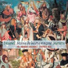 BRUMEL A.: Missa de Beata Vergine - Motets