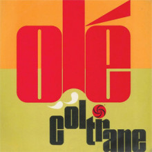 JOHN COLTRANE:  Ole' Coltrane