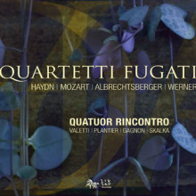 HAYDN - MOZART - WERNER: Quartetti Fugati