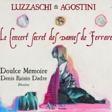 LUZZASCHI - AGOSTINI: Le concert secret...