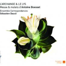 Boesset Antoine: Messa & Mottetti