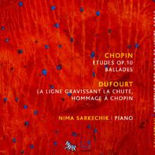 CHOPIN - DUFOURT: Omaggio a Chopin