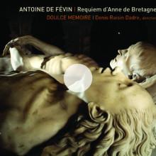 DE FEVIN: Requiem d'Anne de Bretagne