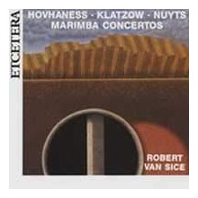 Hovhaness: Concerti Per Marimba