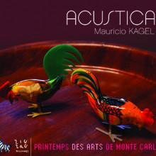KAGEL: Acustica - Versione NN. 1 & 2